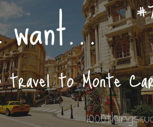 monte carlo, travel, and 1000 things i want image