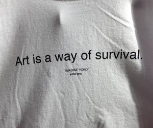 art, quote, and survival image