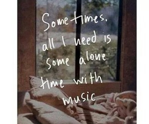 music, alone, and quotes image