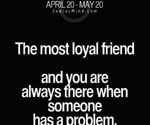 friend, taurus, and loyal image
