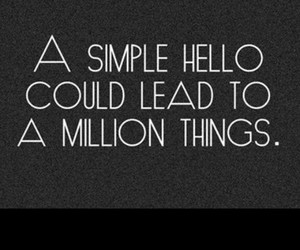 hello, quote, and things image