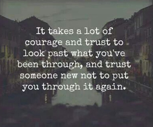 courage, quotes, and trust image