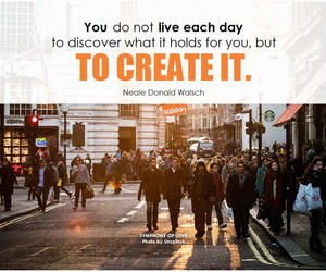 creating, life, and quote image