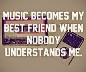 music, understand, and best friend image