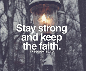 faith, strong, and beautiful image