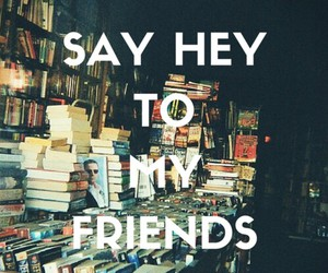 books, my life, and bestfriends image