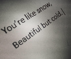 beautiful, cold, and quote image