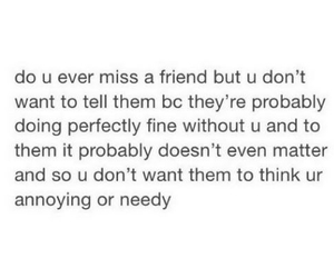 annoying, friends, and needy image
