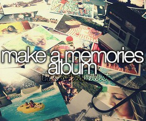 memories, album, and bucket list image