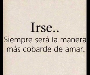 frases, love, and irse image