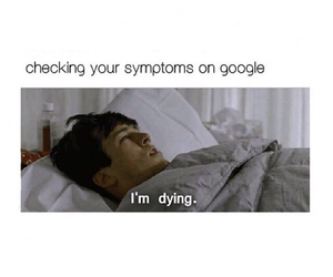 funny, dying, and google image