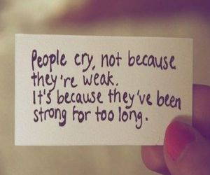 cry, quote, and strong image