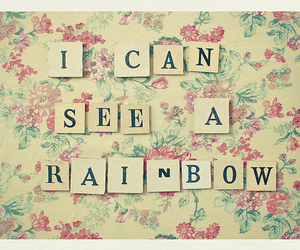rainbow, flowers, and text image