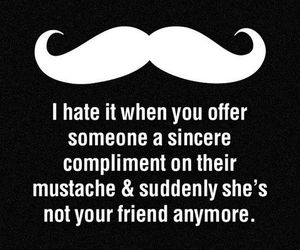 black and white, friend, and moustache image
