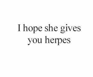 love, quote, and herpes image