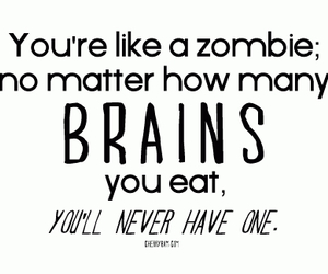 quote, zombie, and brain image
