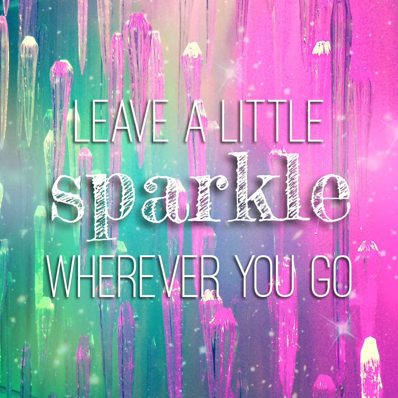 Leave a little sparkle wherever you go ✨ on We Heart It