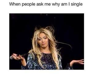 beyoncé, single, and funny image