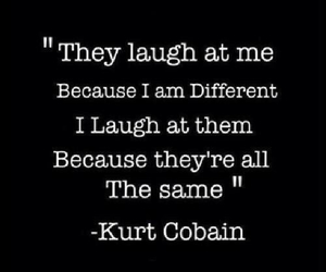 kurt cobain, quotes, and different image