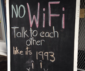 1993, quote, and wifi image