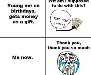money, so true, and throw back image