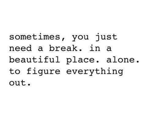 quotes, alone, and break image