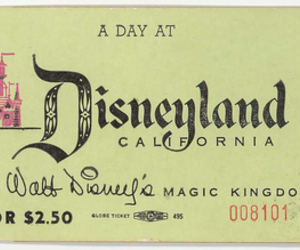 disneyland, disney, and ticket image