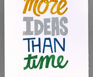 ideas, time, and text image