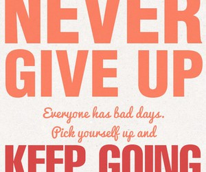 never say never and pick yourself up image
