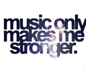 music, strong, and quote image