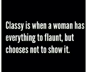 classy, quotes, and woman image