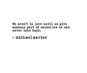 quotes, love, and michael xavier image