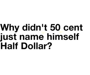 50 cent and quote image