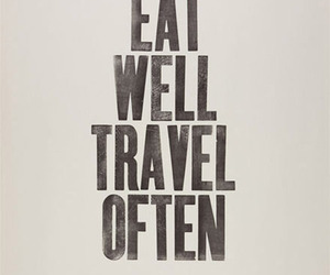 eat, travel, and love image
