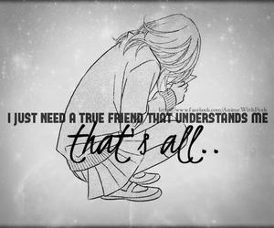 all, understand me, and true friend image