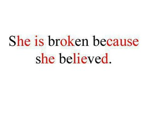 broken, believe, and she image