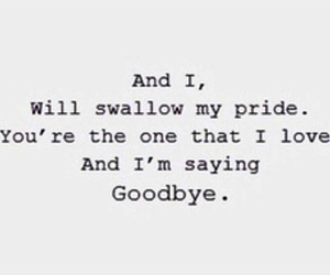 goodbye, say something, and love image
