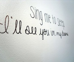 Dream, quote, and sing image