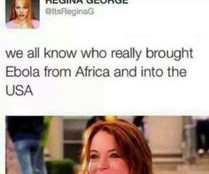 funny, mean girls, and ebola image