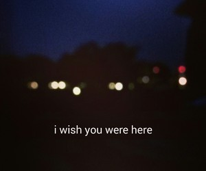 i wish you were here, miss you, and text image
