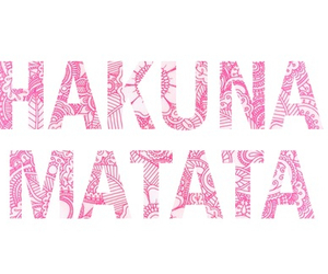 hakuna matata, pink, and quotes image