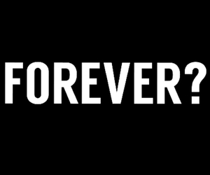 forever, life, and love image