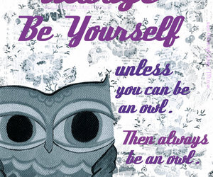 be yourself, quote, and inspiration image