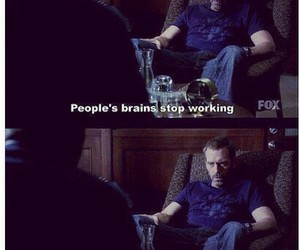 quote, dr house, and brain image