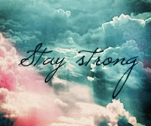 sky, clouds, and stay strong image