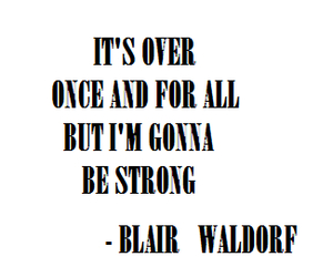 blair waldorf, gossip girl, and quotes image