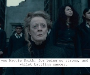 harry potter, maggie smith, and cancer image