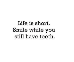 smile, life, and quotes image