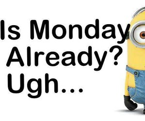 minion, monday, and no school image