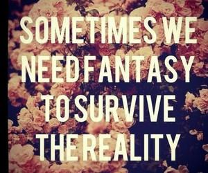 reality, fantasy, and true image